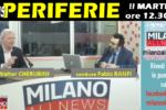 """""""FOCUS PERIFERIE"""", IL MARTEDI' SU MILANO ALLNEWS"""