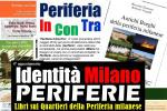 IDENTITA' MILANO PERIFERIE. LIBRI SUI QUARTIERI DELLA PERIFERIA MILANESE