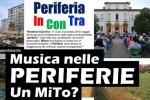 PERIFERIA INCONTRA – MUSICA NELLE PERIFERIE. UN MITO?