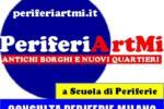 PERIFERIARTMI, PER SCOPRIRE L'ALTRA MILANO (21-23/05)